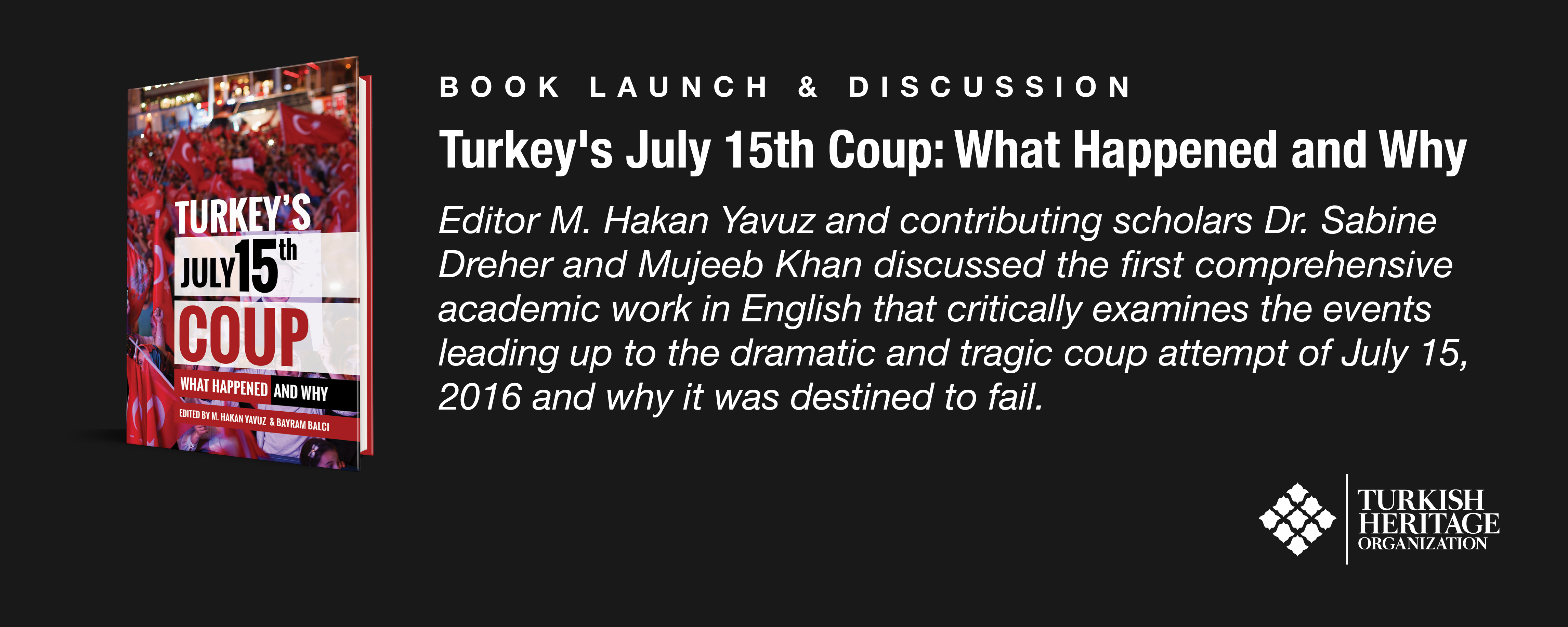 THO Hosted Book Launch for Comprehensive Academic Work on Gulen Movement's Role in July 15th Coup